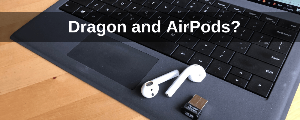 Can you use Apple Airpods as a microphone for Dragon speech recognition?